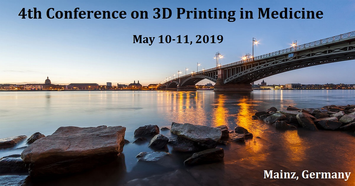4th Conference on 3D Printing in Medicine