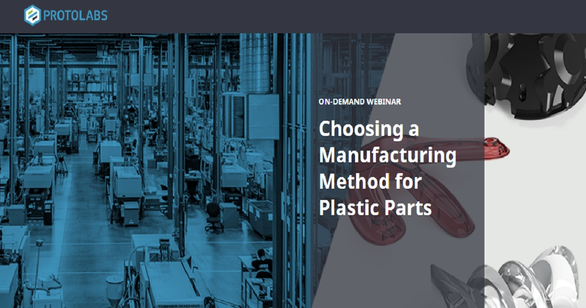 Choosing a Manufacturing Method for Plastic Parts