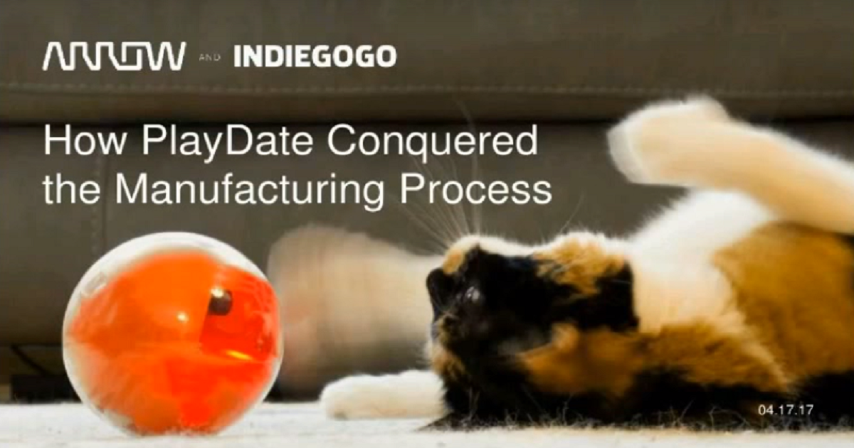How PlayDate Conquered the Manufacturing Process Webinar