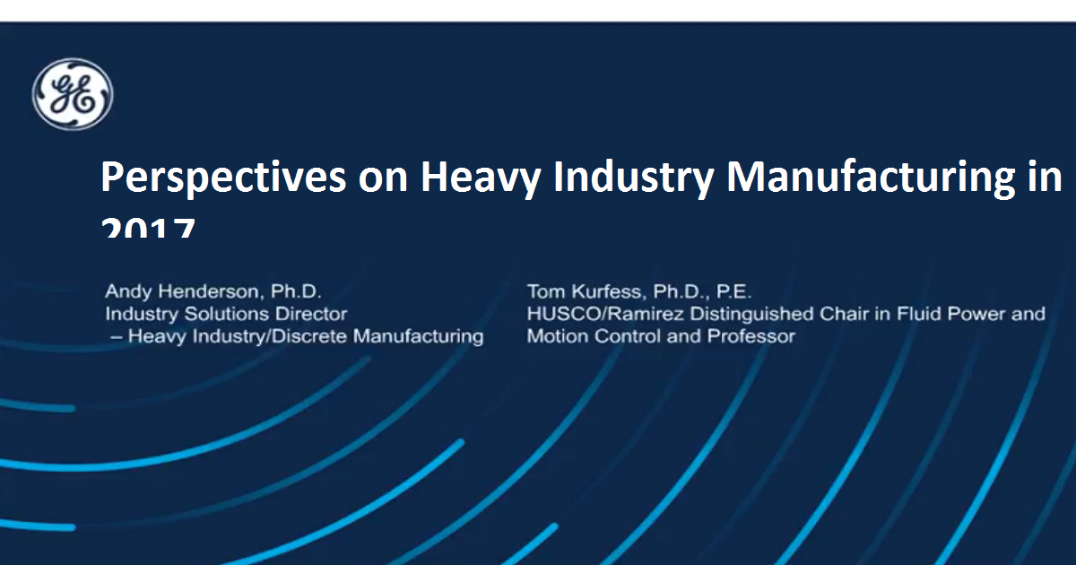Perspectives on Heavy Industry Manufacturing in 2017