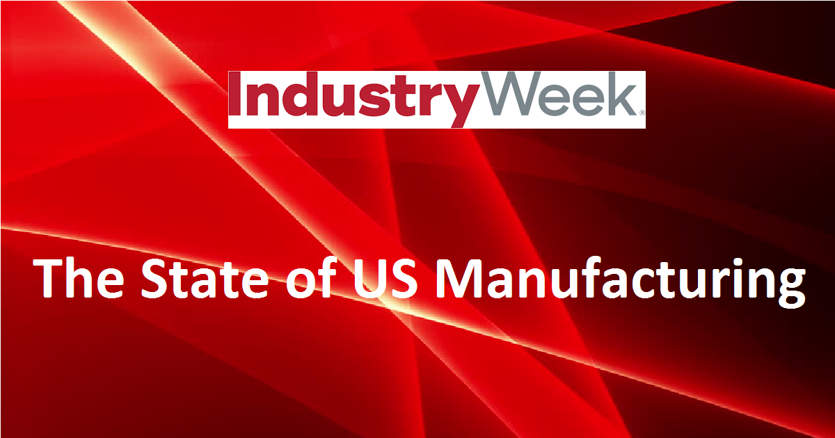 The State of US Manufacturing