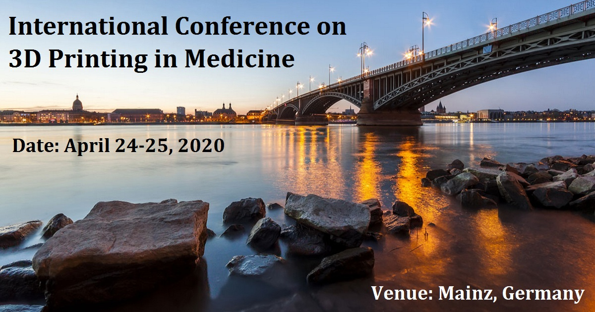 International Conference on 3D Printing in Medicine