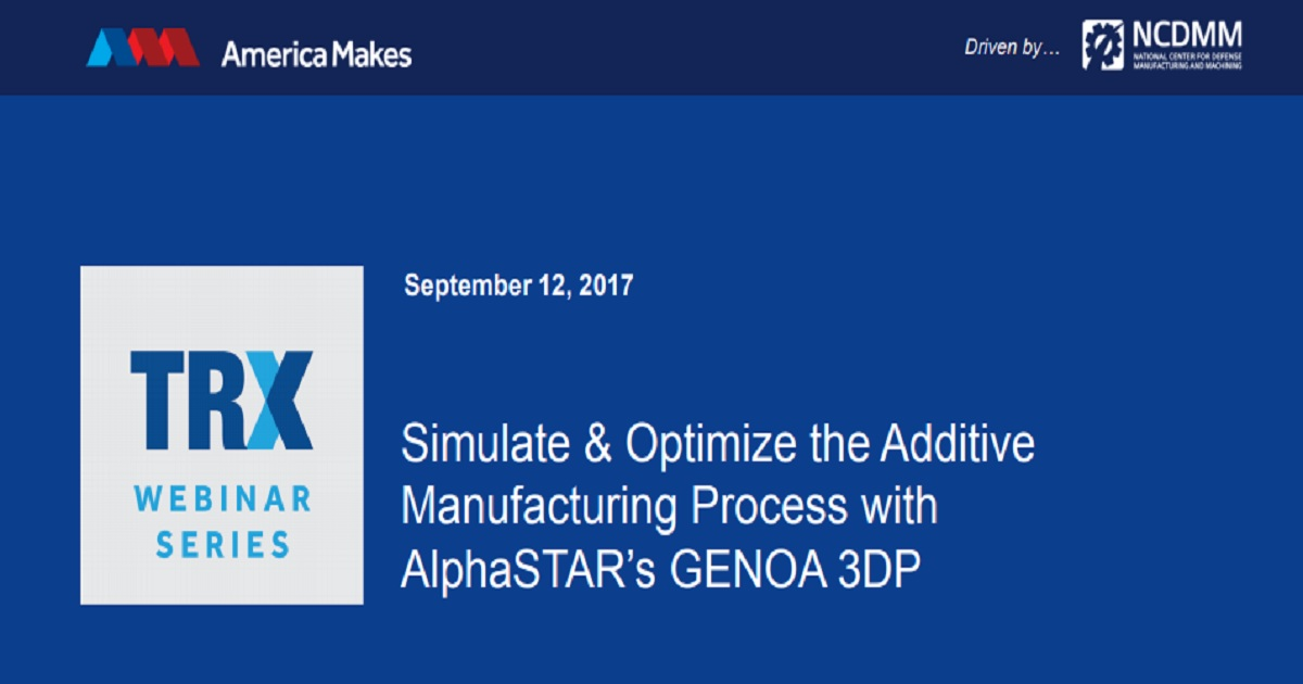 Simulate & Optimize the Additive Manufacturing Process