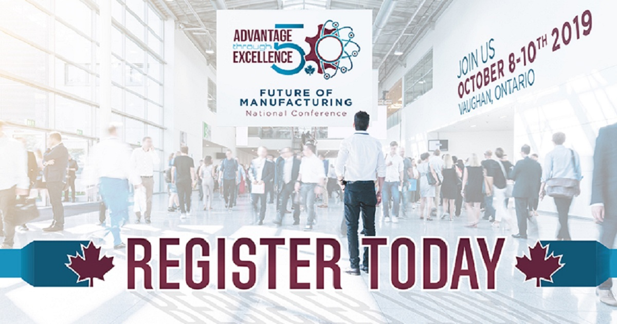 Advantage Through Excellence - Future of Manufacturing Conference