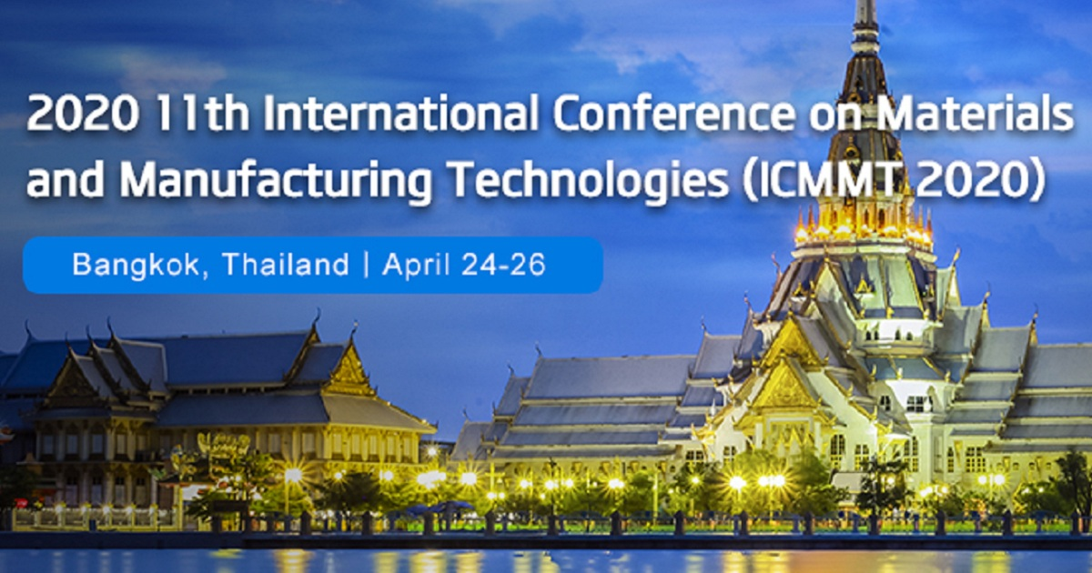 International Conference on Materials and Manufacturing Technologies