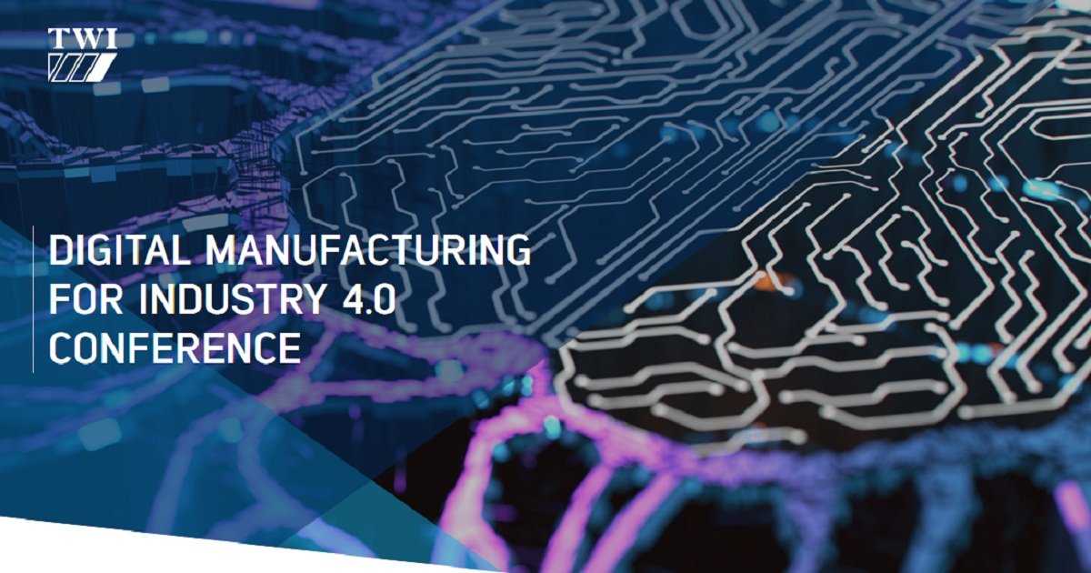 Digital Manufacturing for Industry 4.0 Conference