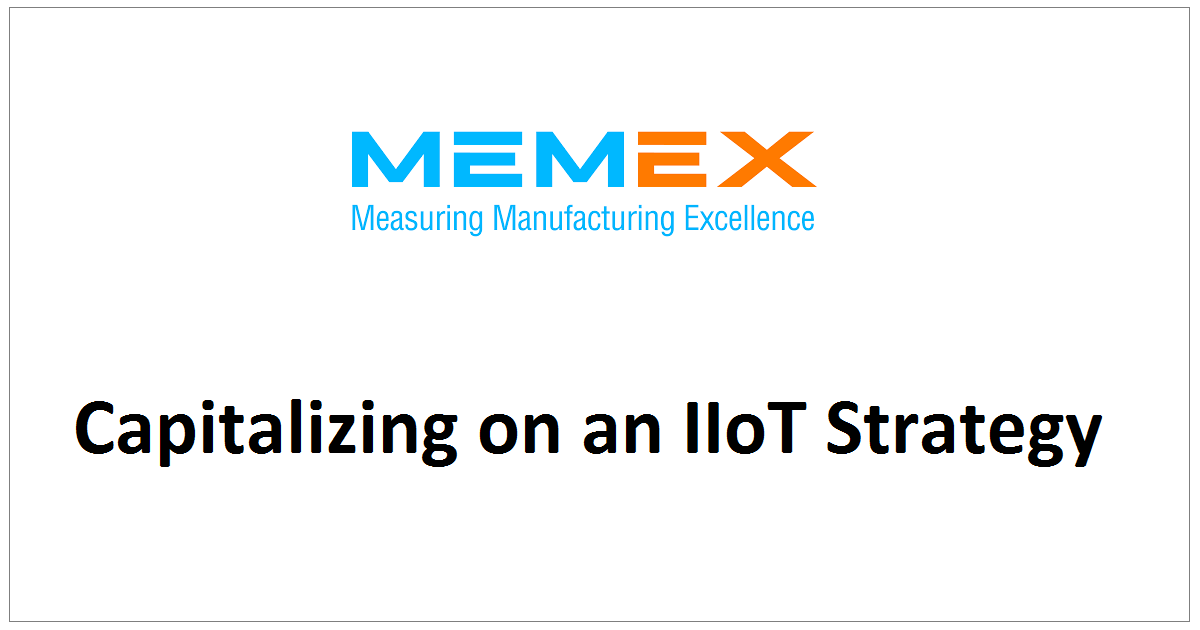 Capitalizing on an IIoT Strategy