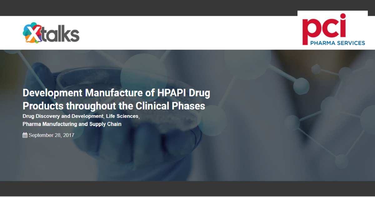 Development Manufacture of HPAPI Drug Products throughout the Clinical Phases