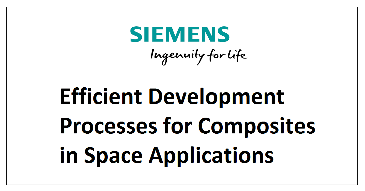 Efficient Development Processes for Composites in Space Applications