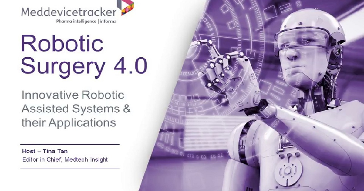 Robotic Surgery 4.0 Innovative Robotic Assisted Systems & their Applications