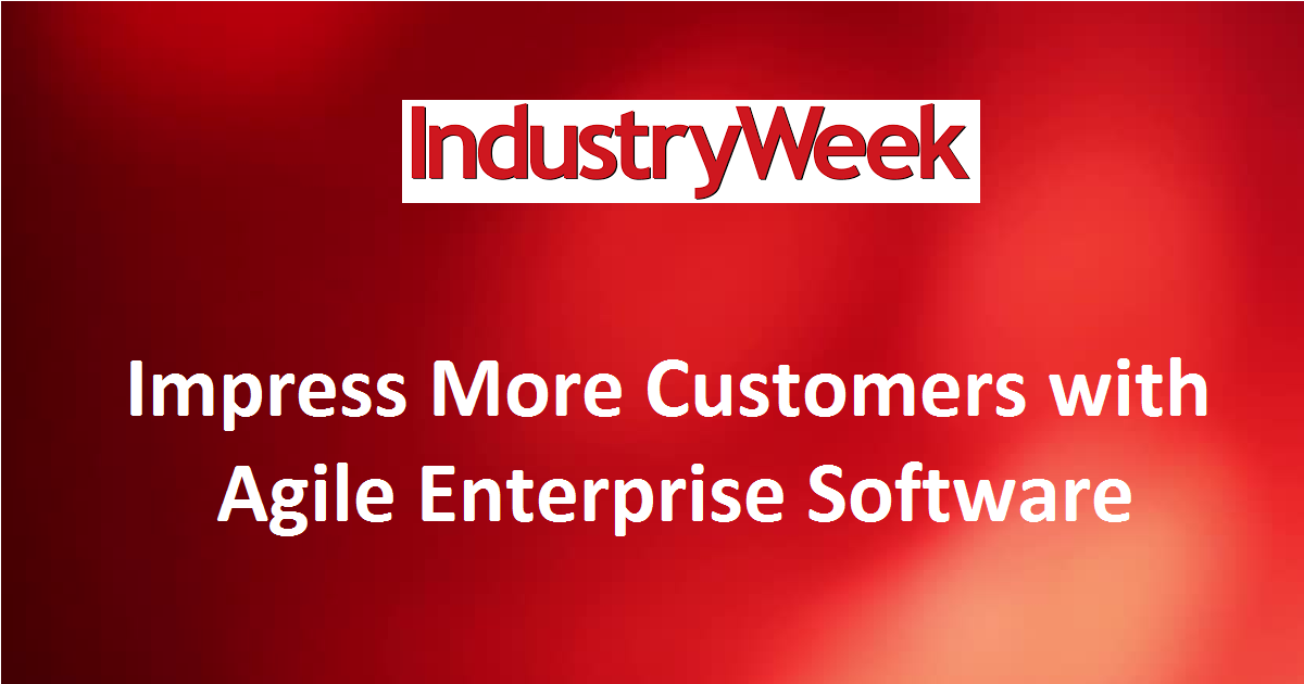 Impress More Customers with Agile Enterprise Software
