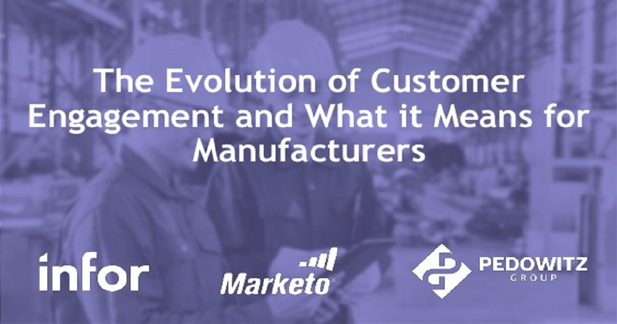 The Evolution of Customer Engagement and What it Means for Manufacturers