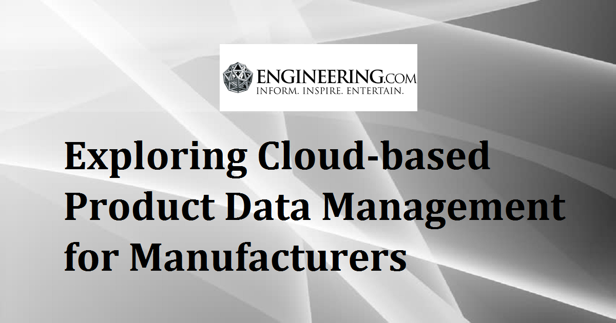 Exploring Cloud-based Product Data Management for Manufacturers