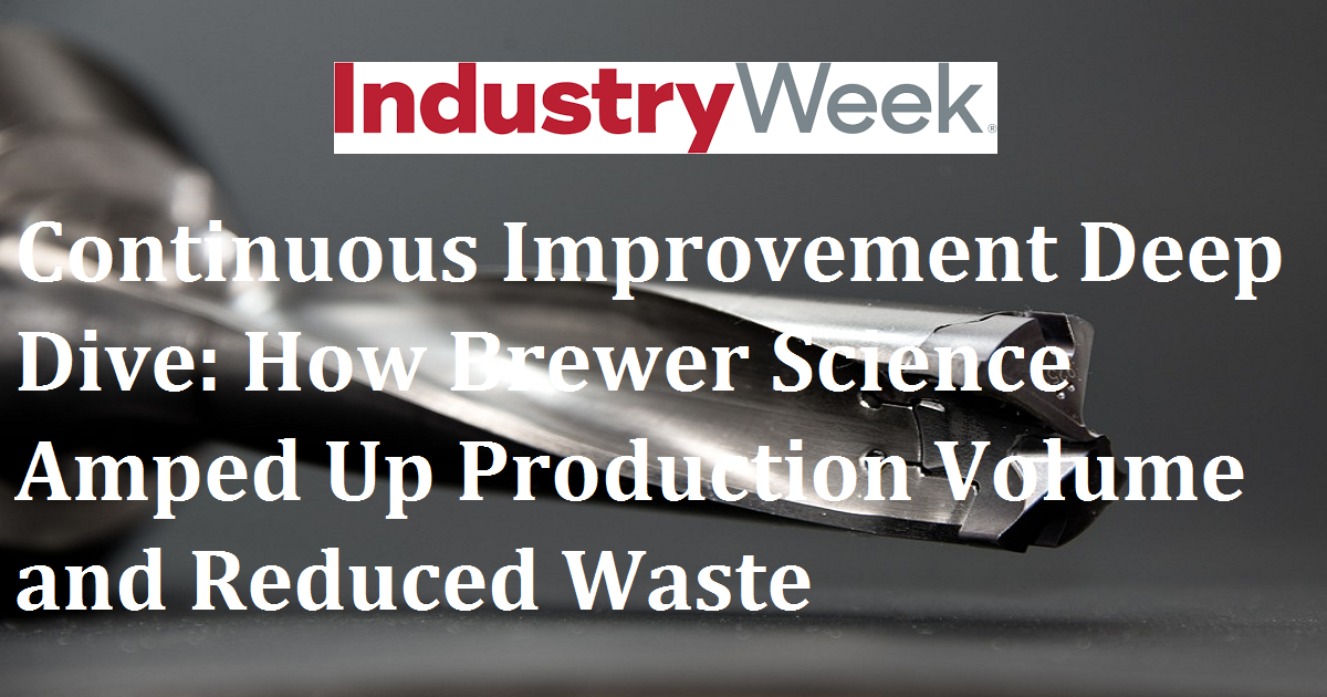 Continuous Improvement Deep Dive: How Brewer Science Amped Up Production Volume and Reduced Waste
