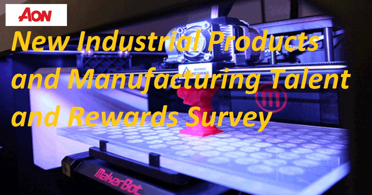 New Industrial Products and Manufacturing Talent and Rewards Survey