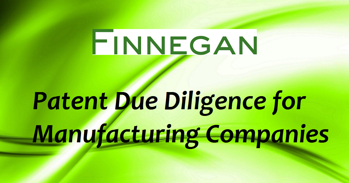 Patent Due Diligence for Manufacturing Companies