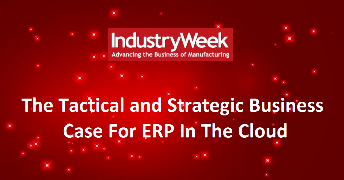 The Tactical and Strategic Business Case For ERP In The Cloud